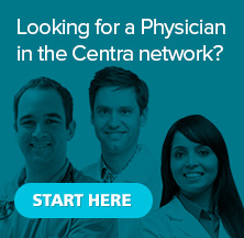 Find a Physician in the Centra Network